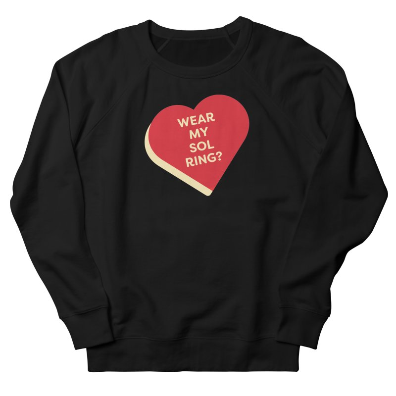 Wear my Sol Ring? (Magic the Gathering Valentine - Sol Ring Commander) Women's Sweatshirt by The Schwaggering