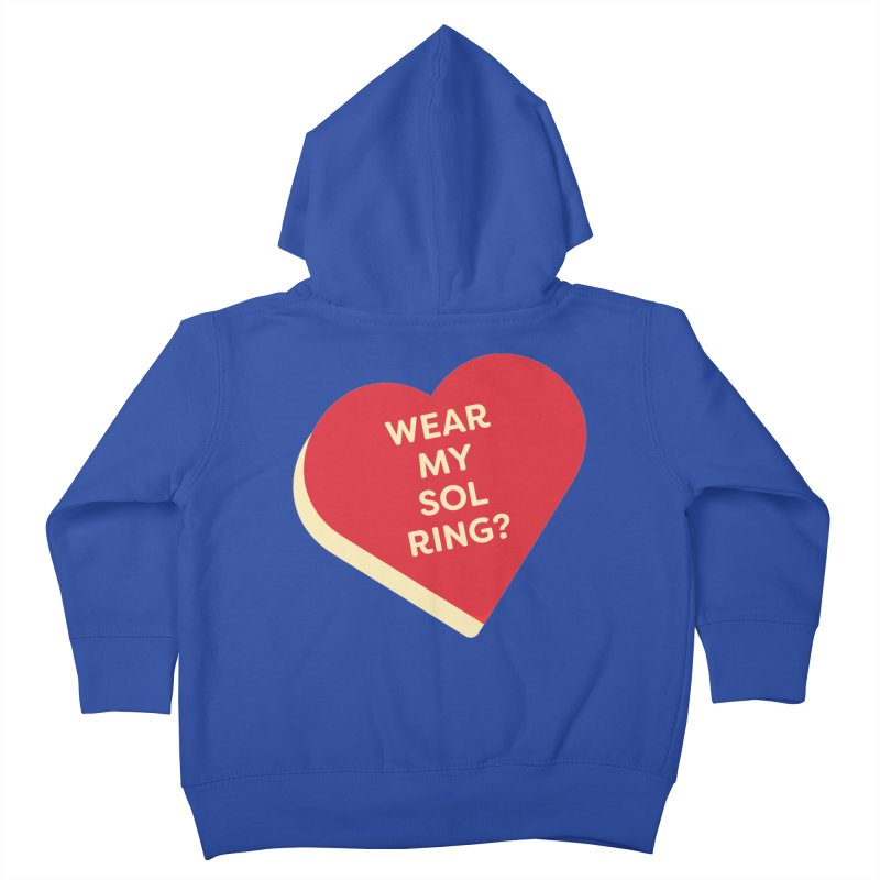 Wear my Sol Ring? (Magic the Gathering Valentine - Sol Ring Commander) Kids Toddler Zip-Up Hoody by The Schwaggering