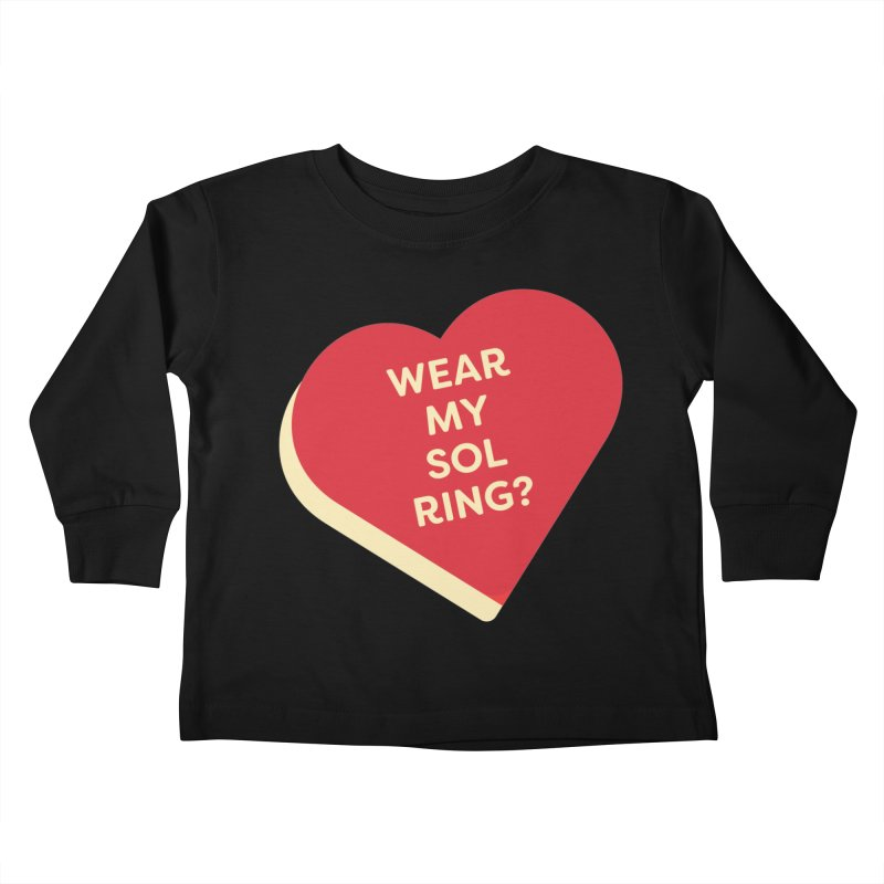 Wear my Sol Ring? (Magic the Gathering Valentine - Sol Ring Commander) Kids Toddler Longsleeve T-Shirt by The Schwaggering