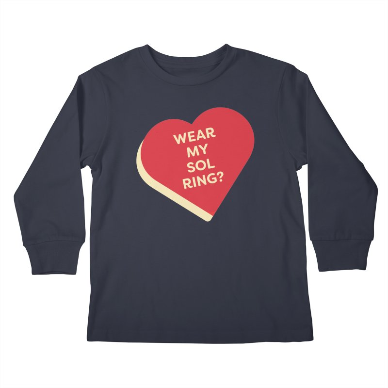 Wear my Sol Ring? (Magic the Gathering Valentine - Sol Ring Commander) Kids Longsleeve T-Shirt by The Schwaggering