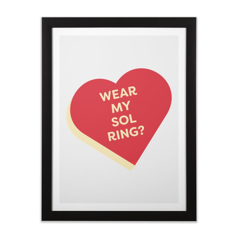 Wear my Sol Ring? (Magic the Gathering Valentine - Sol Ring Commander) Home Framed Fine Art Print by The Schwaggering