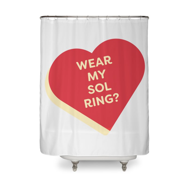 Wear my Sol Ring? (Magic the Gathering Valentine - Sol Ring Commander) Home Shower Curtain by The Schwaggering