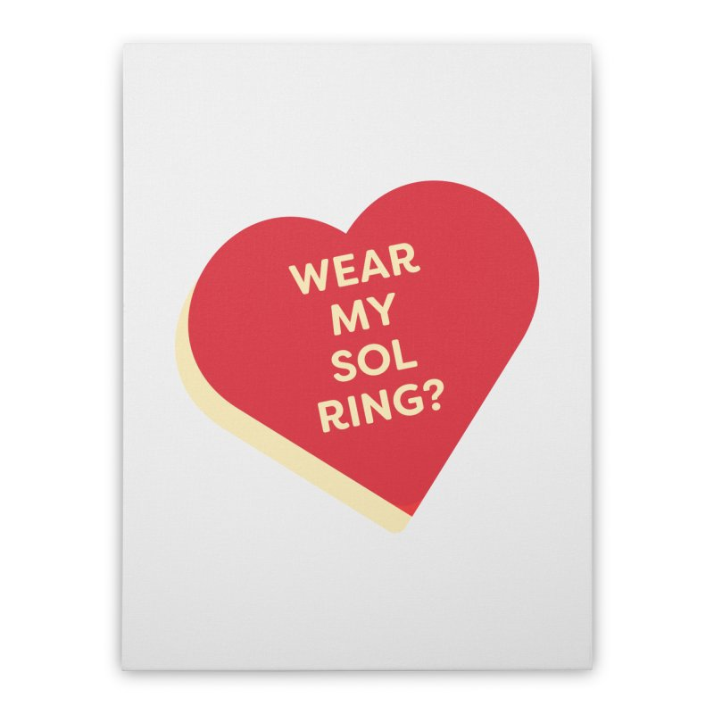 Wear my Sol Ring? (Magic the Gathering Valentine - Sol Ring Commander) Home Stretched Canvas by The Schwaggering