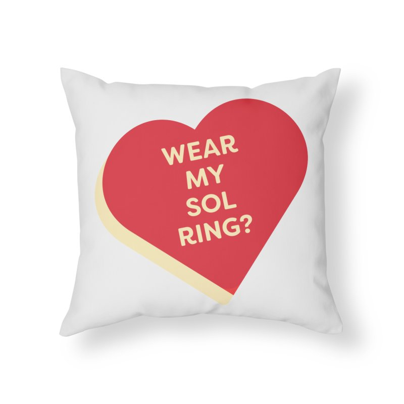 Wear my Sol Ring? (Magic the Gathering Valentine - Sol Ring Commander) Home Throw Pillow by The Schwaggering