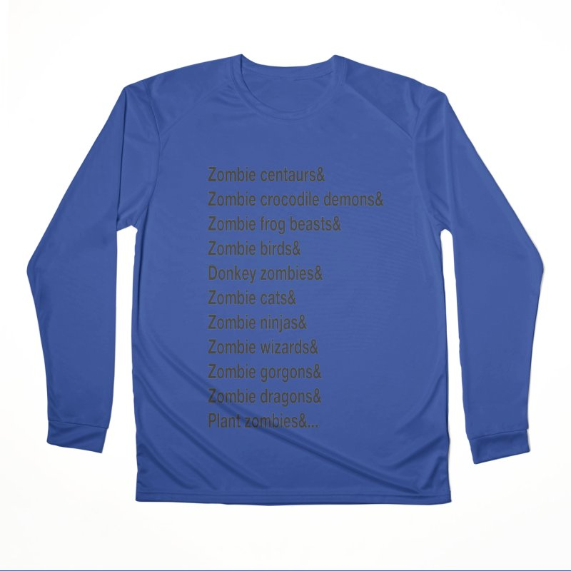 All the Zombies Men's Longsleeve T-Shirt by The Schwaggering