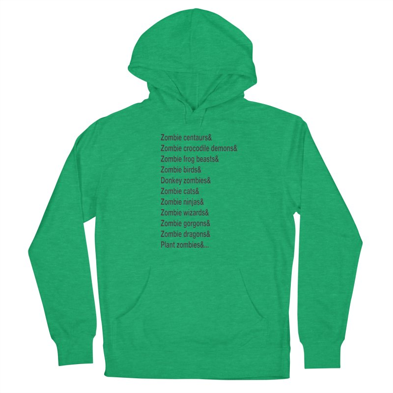 All the Zombies Women's Pullover Hoody by The Schwaggering