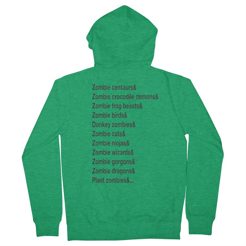 All the Zombies Women's Zip-Up Hoody by The Schwaggering