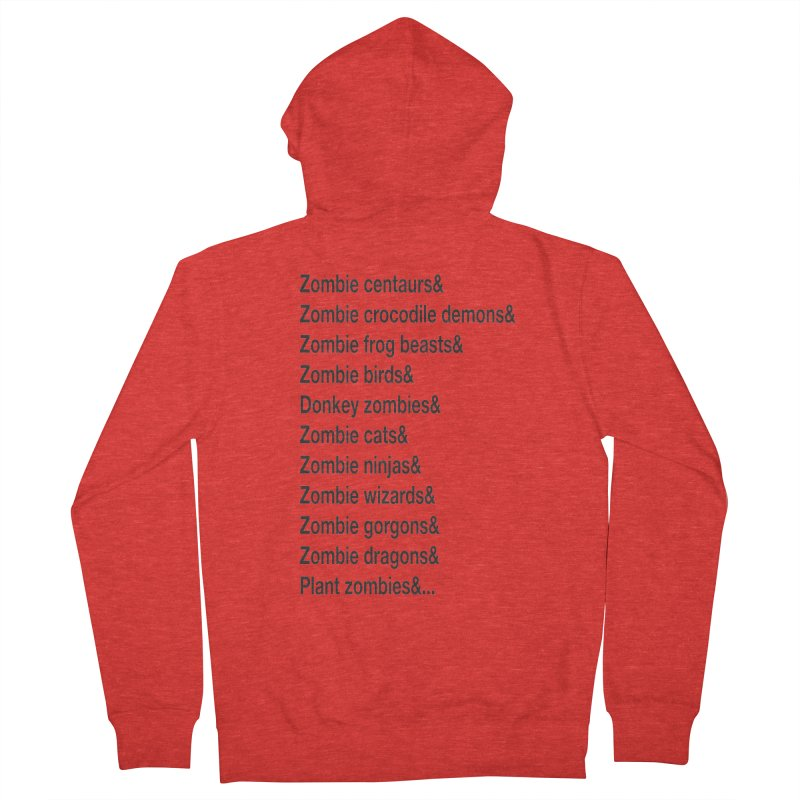 All the Zombies Men's Zip-Up Hoody by The Schwaggering
