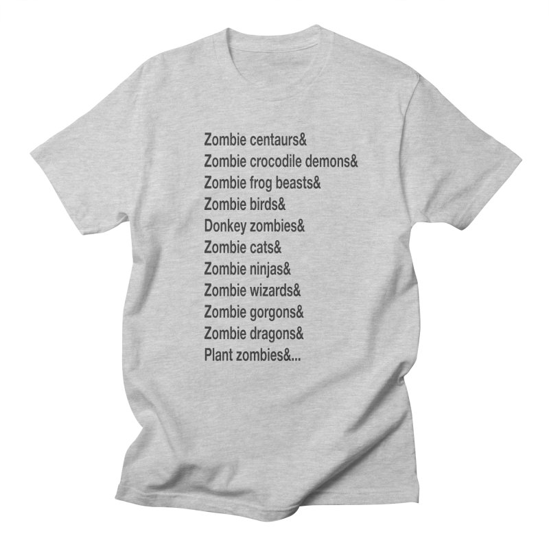 All the Zombies Men's T-Shirt by The Schwaggering