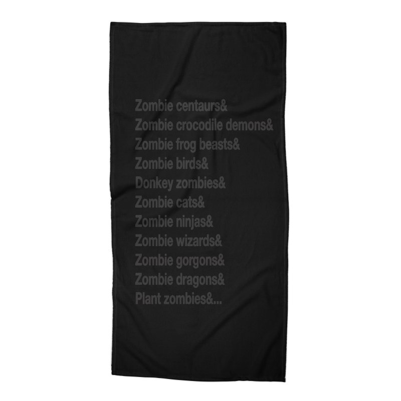 All the Zombies Accessories Beach Towel by The Schwaggering