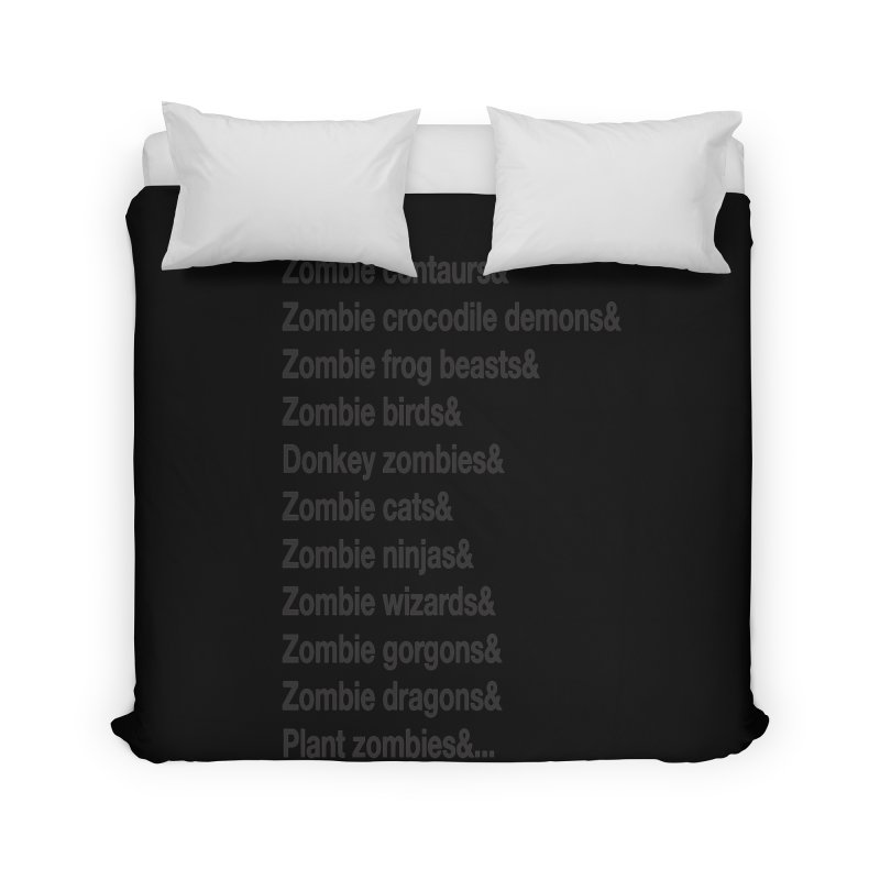 All the Zombies Home Duvet by The Schwaggering