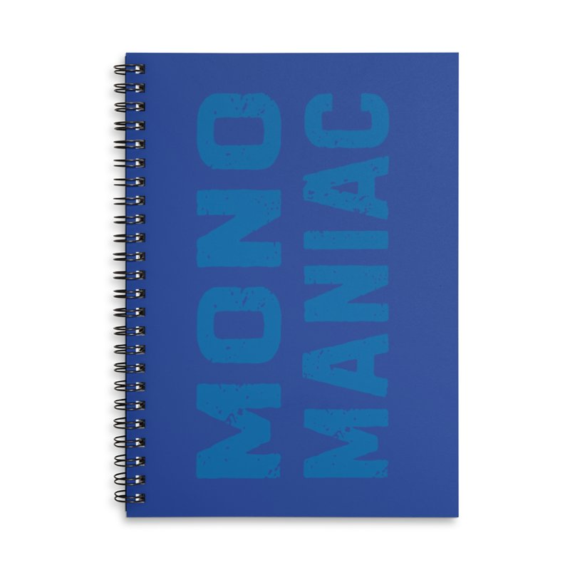 Mono Maniac (Blue) Accessories Notebook by The Schwaggering
