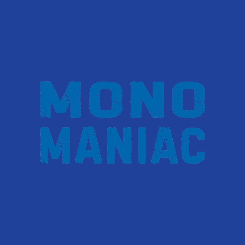 Mono Maniac (Blue) Men's Sweatshirt by The Schwaggering