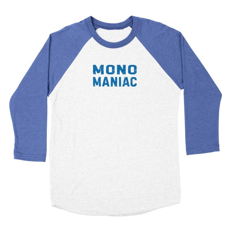 Mono Maniac (Blue) Men's Longsleeve T-Shirt by The Schwaggering