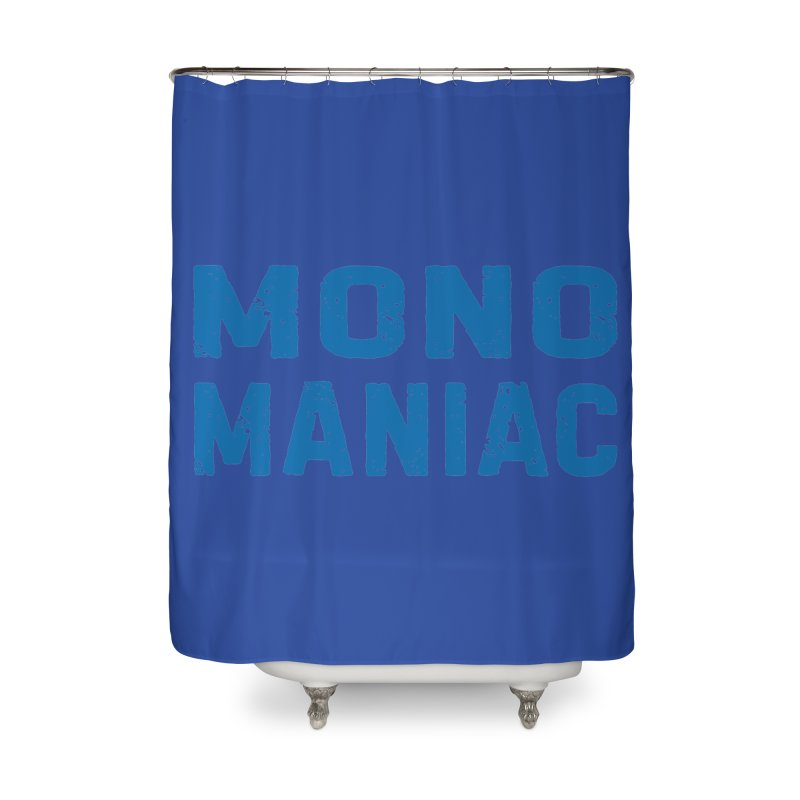 Mono Maniac (Blue) Home Shower Curtain by The Schwaggering