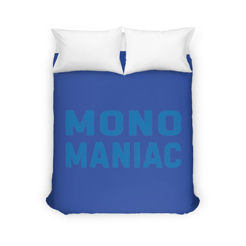 Mono Maniac (Blue) Home Duvet by The Schwaggering