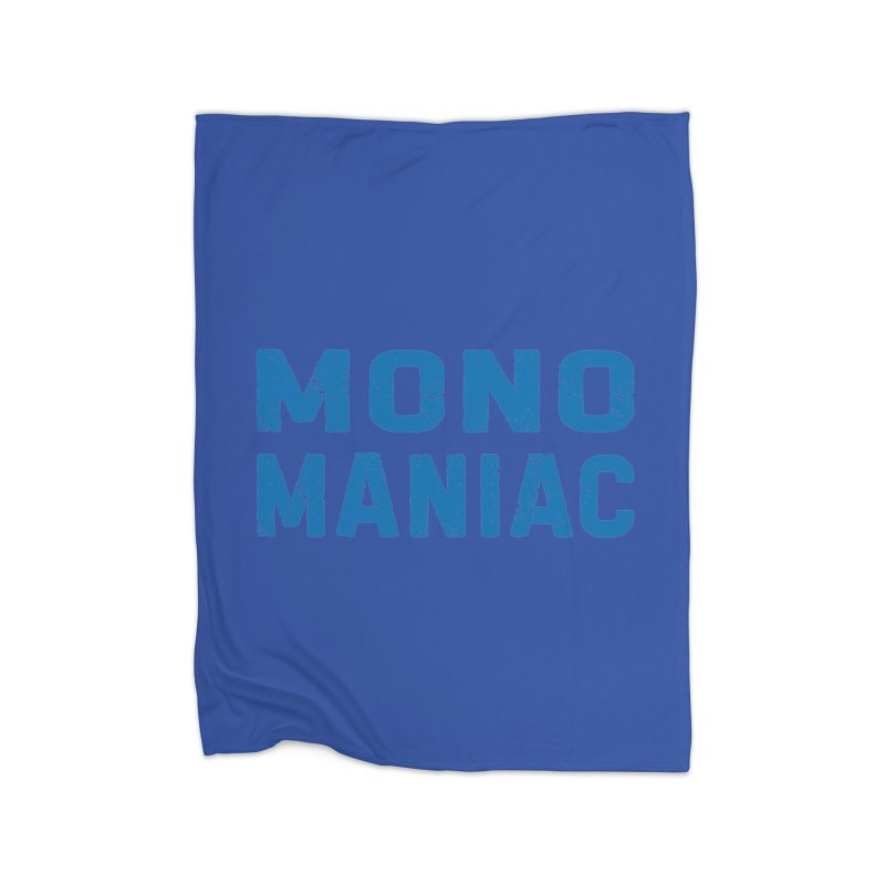 Mono Maniac (Blue) Home Blanket by The Schwaggering