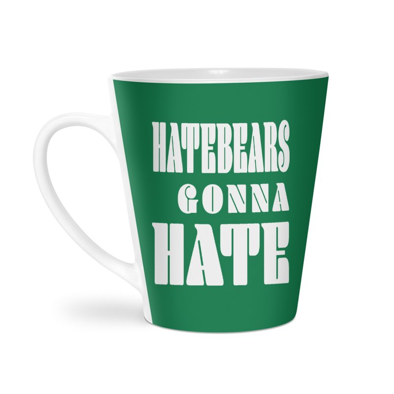 Hatebears Gonna Hate Accessories Mug by The Schwaggering