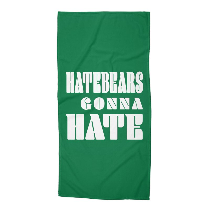 Hatebears Gonna Hate Accessories Beach Towel by The Schwaggering