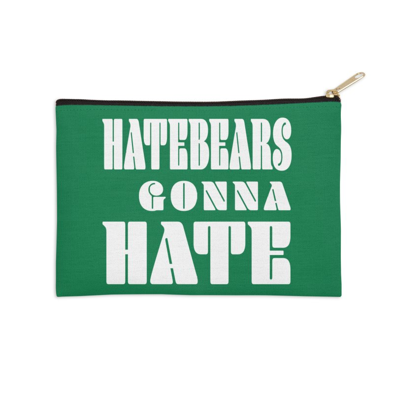 Hatebears Gonna Hate Accessories Zip Pouch by The Schwaggering