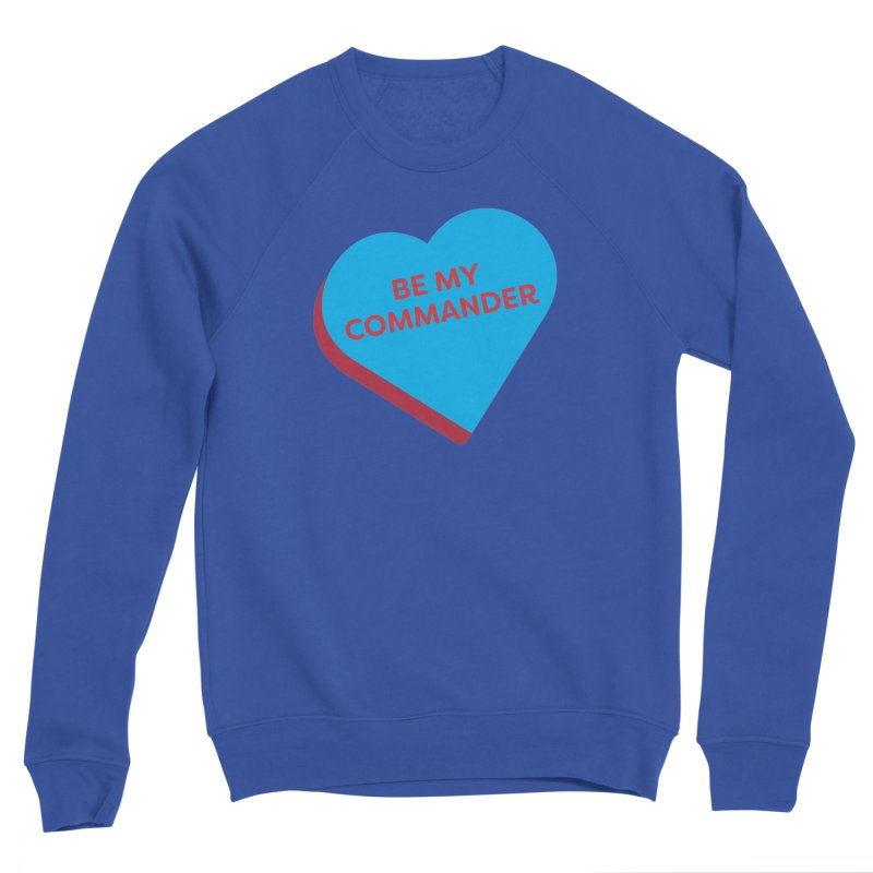Be My Commander (Magic the Gathering Valentine - Commander) Women's Sweatshirt by The Schwaggering