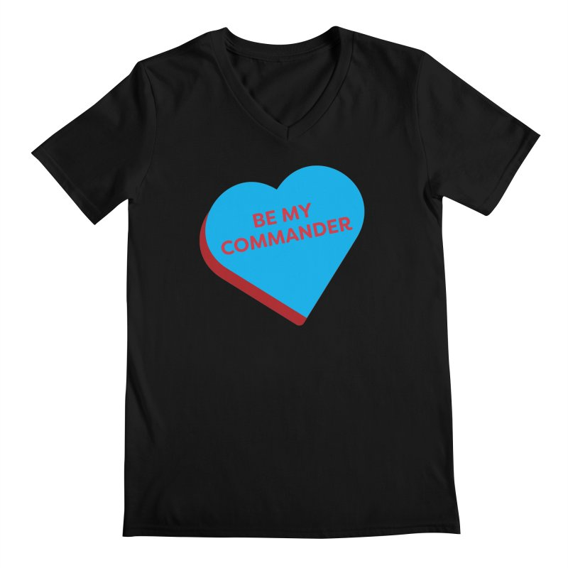 Be My Commander (Magic the Gathering Valentine - Commander) Men's V-Neck by The Schwaggering