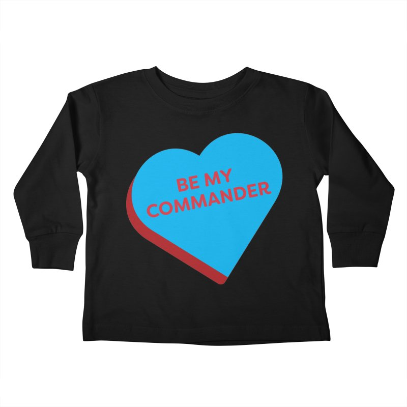 Be My Commander (Magic the Gathering Valentine - Commander) Kids Toddler Longsleeve T-Shirt by The Schwaggering