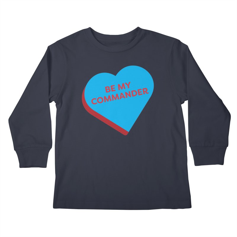 Be My Commander (Magic the Gathering Valentine - Commander) Kids Longsleeve T-Shirt by The Schwaggering