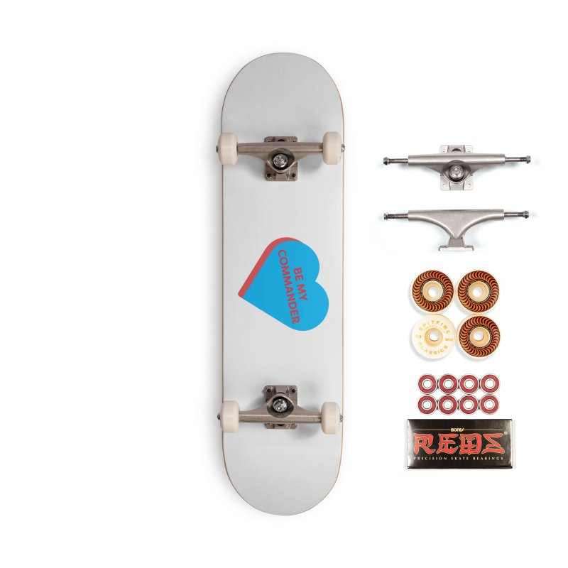 Be My Commander (Magic the Gathering Valentine - Commander) Accessories Skateboard by The Schwaggering