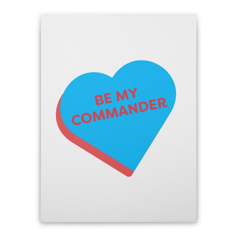 Be My Commander (Magic the Gathering Valentine - Commander) Home Stretched Canvas by The Schwaggering