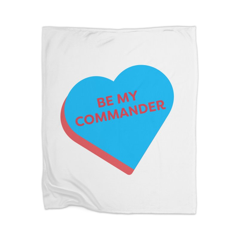 Be My Commander (Magic the Gathering Valentine - Commander) Home Blanket by The Schwaggering