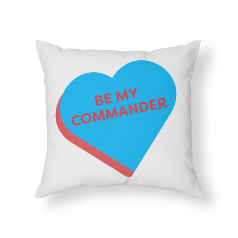 Be My Commander (Magic the Gathering Valentine - Commander) Home Throw Pillow by The Schwaggering