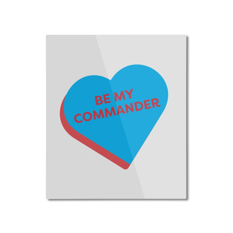 Be My Commander (Magic the Gathering Valentine - Commander) Home Mounted Aluminum Print by The Schwaggering