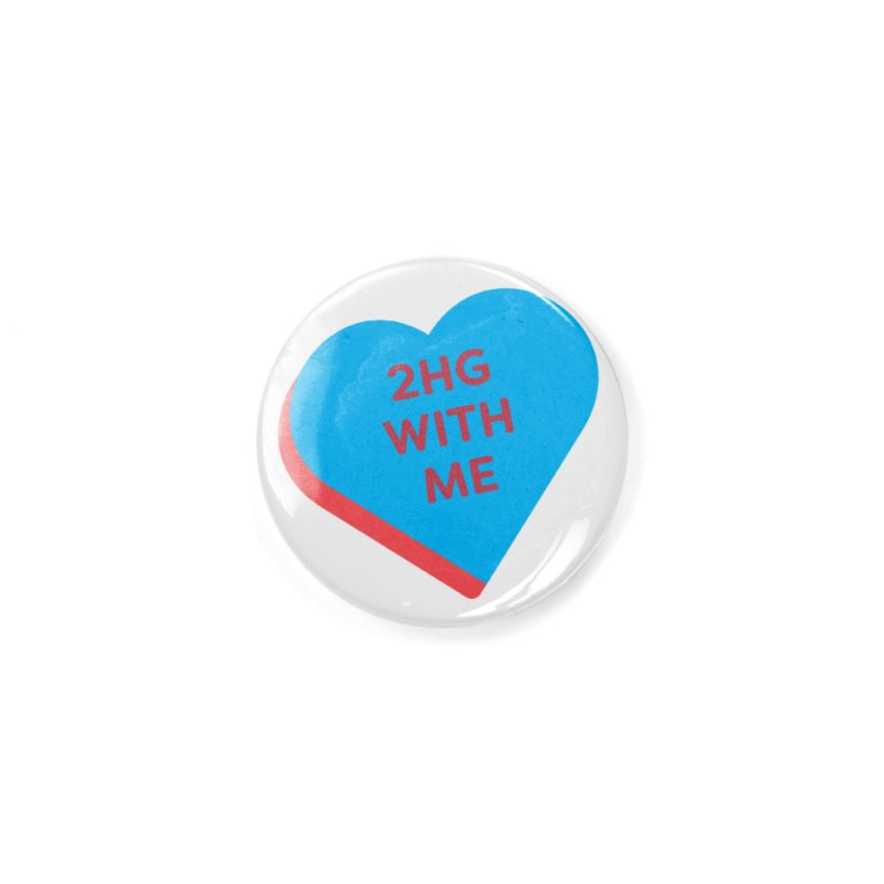 2HG With Me (Magic the Gathering Valentine - Two Headed Giant) Accessories Button by The Schwaggering