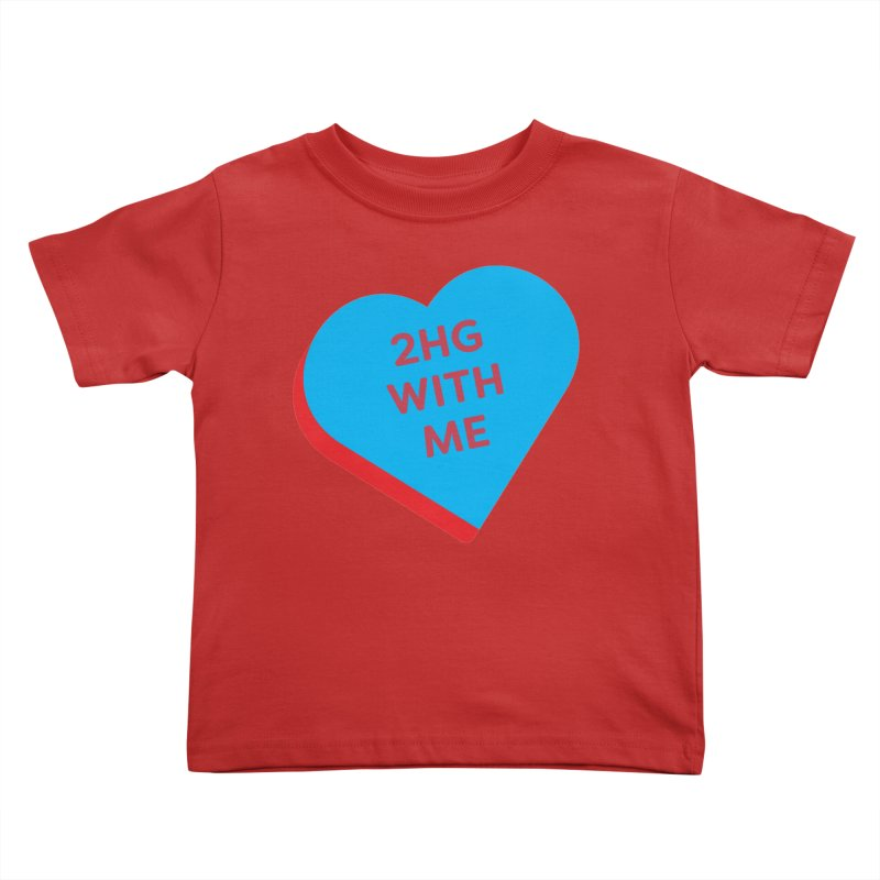 2HG With Me (Magic the Gathering Valentine - Two Headed Giant) Kids Toddler T-Shirt by The Schwaggering