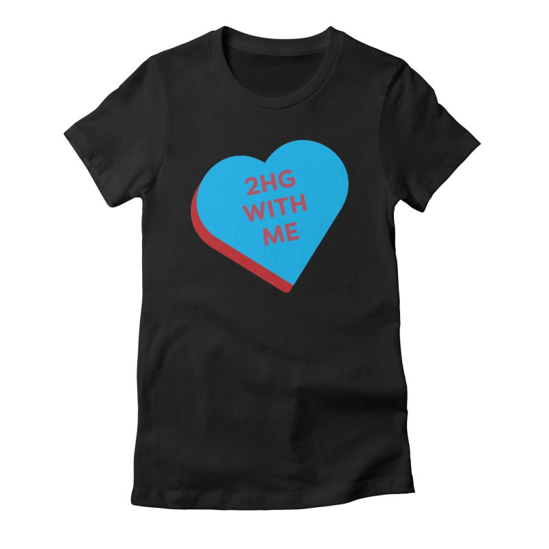 2HG With Me (Magic the Gathering Valentine - Two Headed Giant) Women's T-Shirt by The Schwaggering
