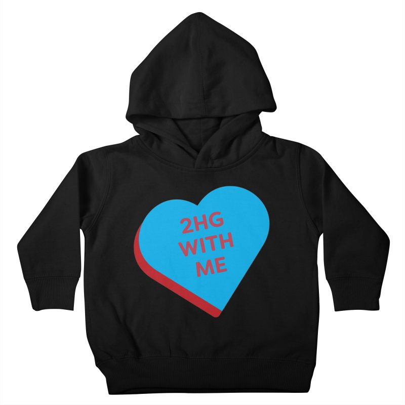 2HG With Me (Magic the Gathering Valentine - Two Headed Giant) Kids Toddler Pullover Hoody by The Schwaggering