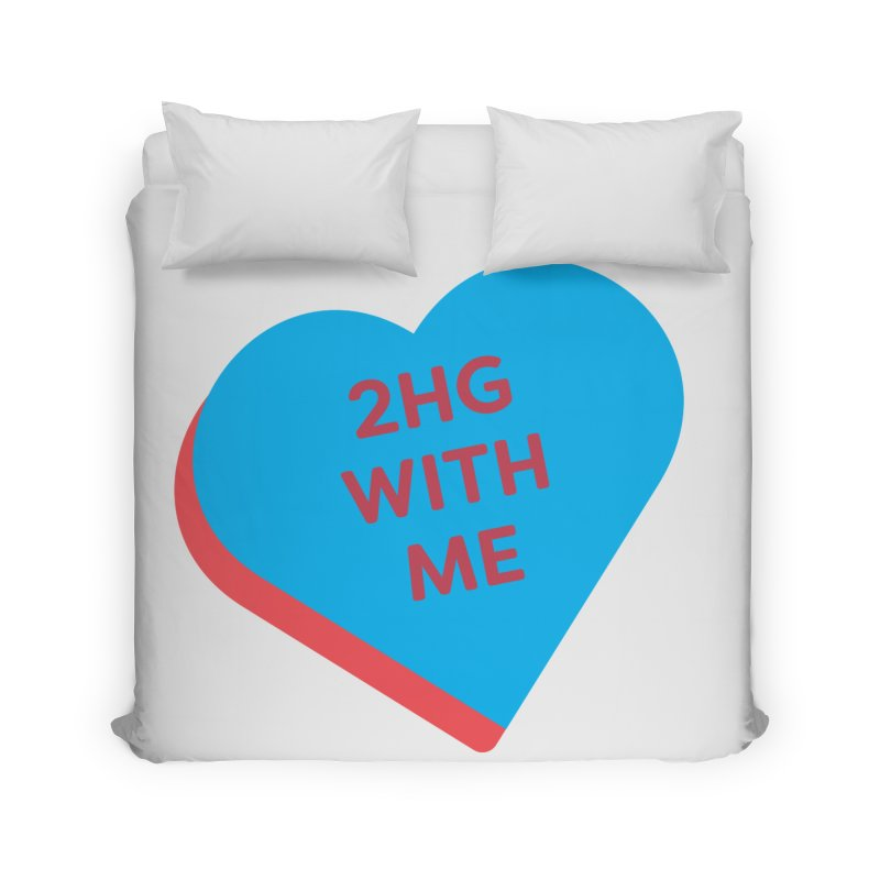 2HG With Me (Magic the Gathering Valentine - Two Headed Giant) Home Duvet by The Schwaggering