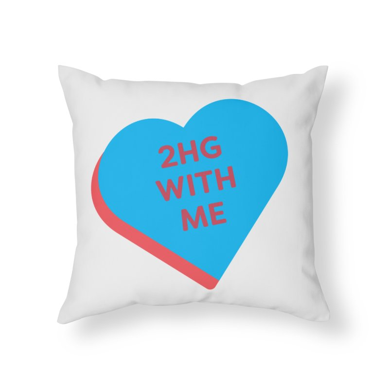 2HG With Me (Magic the Gathering Valentine - Two Headed Giant) Home Throw Pillow by The Schwaggering