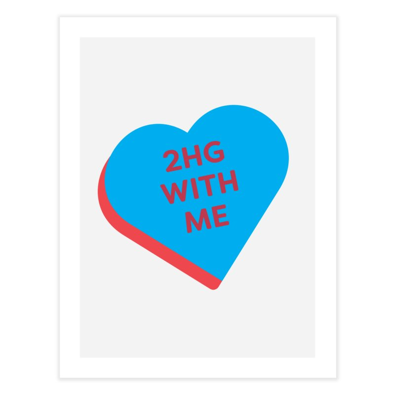 2HG With Me (Magic the Gathering Valentine - Two Headed Giant) Home Fine Art Print by The Schwaggering