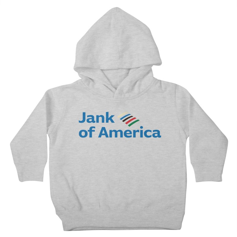 Jank of America Kids Toddler Pullover Hoody by The Schwaggering