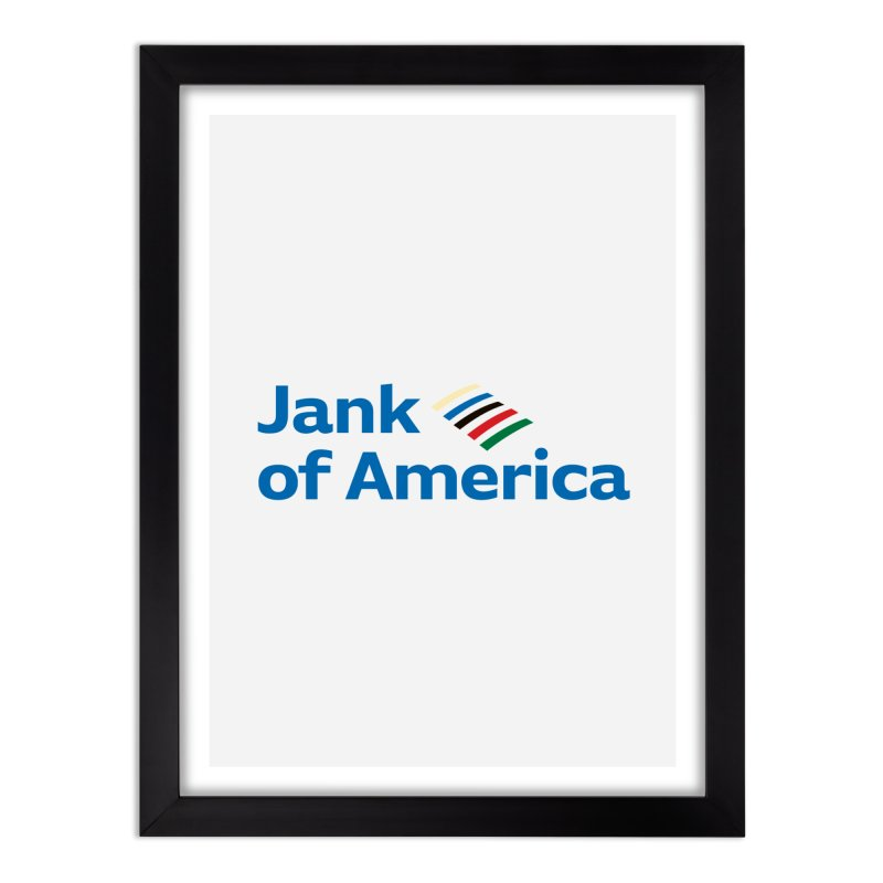 Jank of America Home Framed Fine Art Print by The Schwaggering