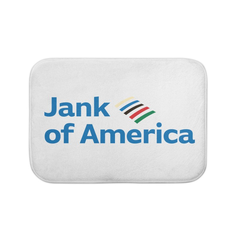 Jank of America Home Bath Mat by The Schwaggering