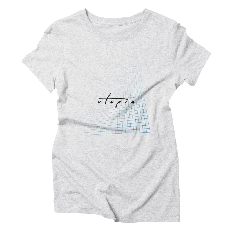 Utopia Women's Triblend T-Shirt by The Science Of