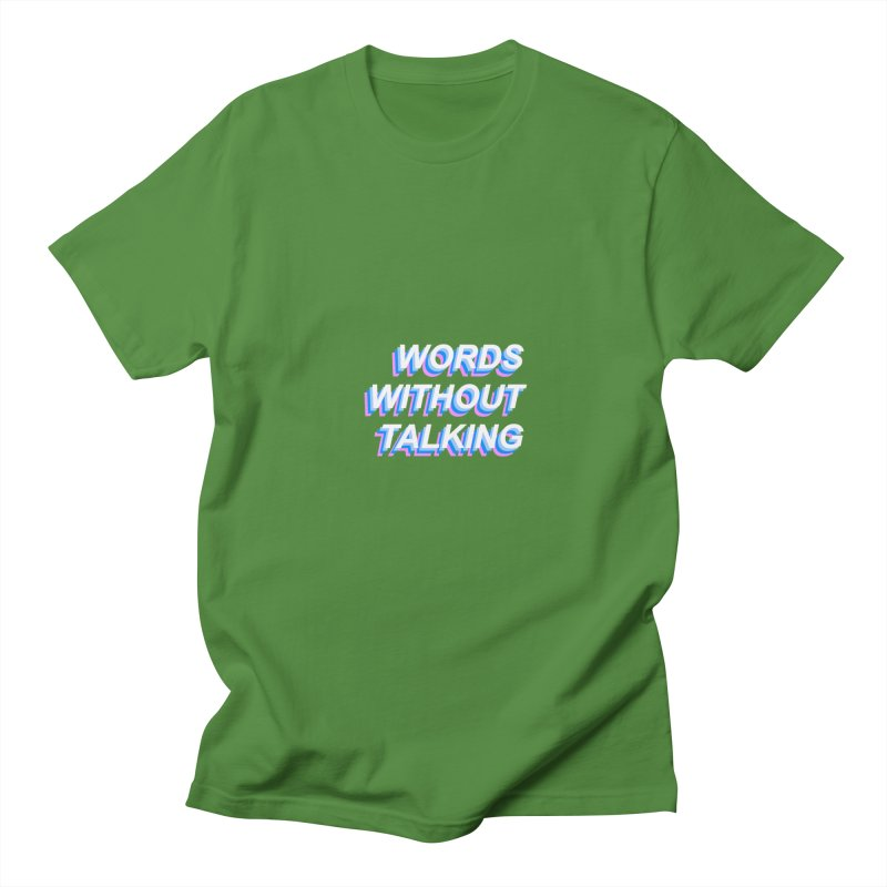 WORDS WITHOUT TALKING Women's Unisex T-Shirt by The Science Of
