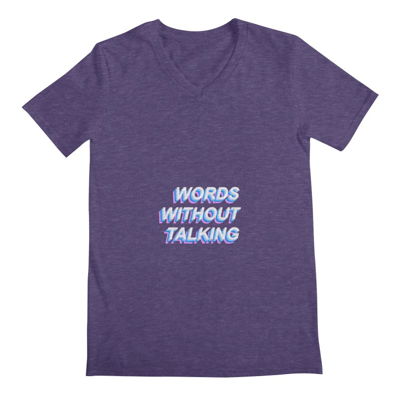 WORDS WITHOUT TALKING Men's V-Neck by The Science Of