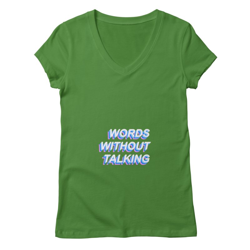 WORDS WITHOUT TALKING Women's V-Neck by The Science Of