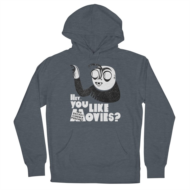 hey...you like movies? Men's French Terry Pullover Hoody by The Secret Cinema Podcast Shop