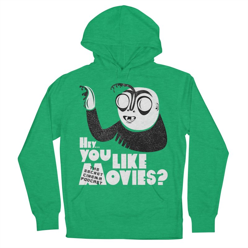 hey...you like movies? Women's French Terry Pullover Hoody by The Secret Cinema Podcast Shop