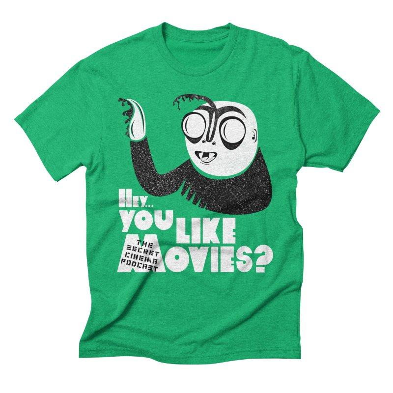 hey...you like movies? Men's Triblend T-Shirt by The Secret Cinema Podcast Shop